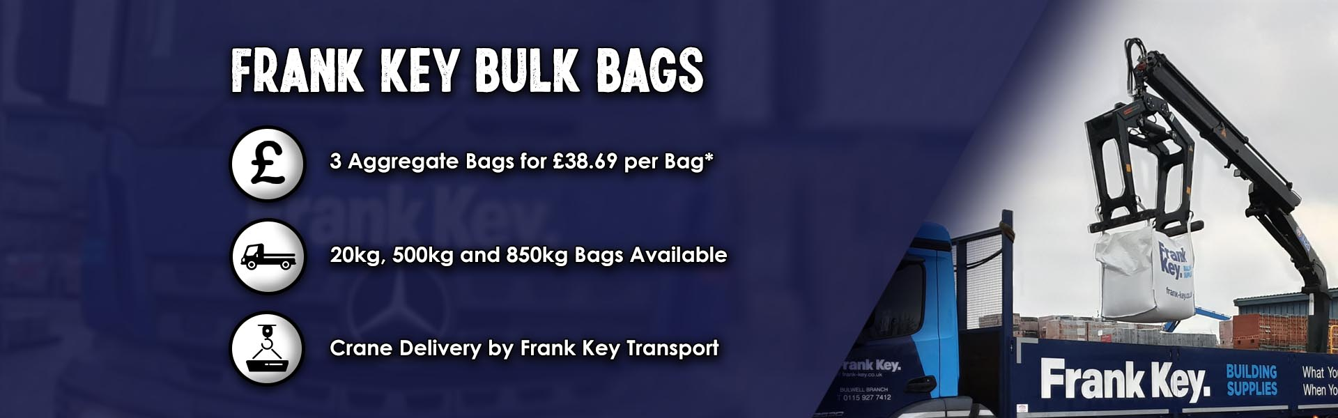 frank key bulk bags  working day delivery curbside crane delivery
